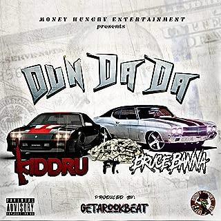 Dun Da Da (feat. Bruce Banna) [Explicit]
