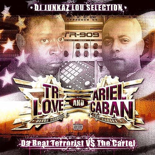 Da Beat Terrorist VS The Cartel [Explicit] by TR Love and ...