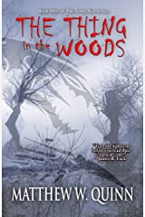 The Thing in the Woods: A Small Town Creature Feature (The Long War Book 1) Kindle Edition