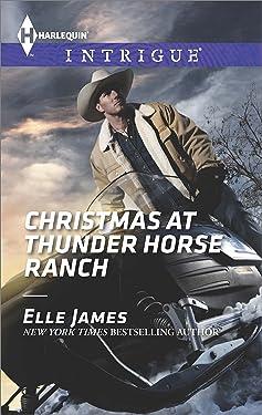 Christmas at Thunder Horse Ranch (Harlequin Intrigue Book 1525)