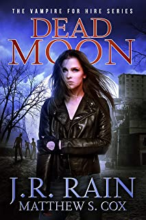 Dead Moon (Vampire for Hire Book 17)