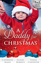 A Daddy For Christmas - 3 Book Box Set (Billionaires and Babies)