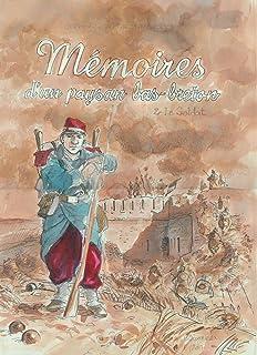 Mémoires d'un paysan Bas-Breton T02 - Le Soldat (SOLEIL CELTIC)
