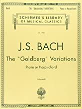 Bach: Goldberg Variations: Schirmer Library of Classics Volume 1980 Piano Solo (Schirmer's Library of Musical Classics)
