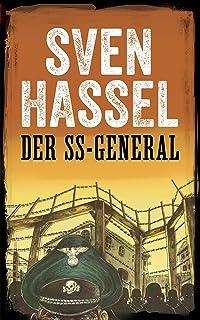 DER SS-GENERAL: NEUAUFLAGE (2019) MIT REVIDIERTEM TEXT (Sven Hassel - Serie Zweiter Weltkrieg) (German Edition)