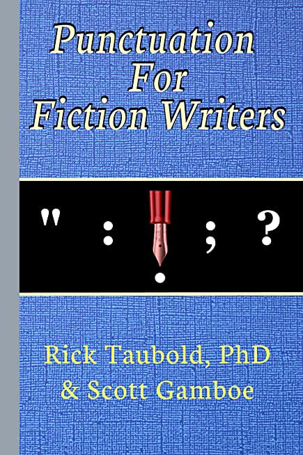 Punctuation For Fiction Writers (English Edition)