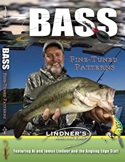 Lindner's Angling Edge - Bass Fine-Tuned Patterns