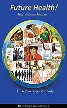 Future Health! Super Nutrients - Introducing Iodine (English Edition)