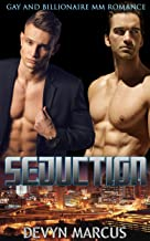 Seduction: Gay and Billionaire MM Romance (English Edition)