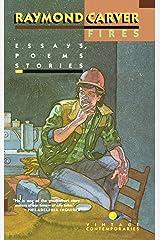 Fires: Essays, Poems, Stories (Vintage Contemporaries) Kindle Edition