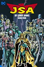 JSA by Geoff Johns Book Four (Jsa (Justice Society of America))