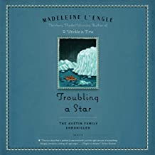 Troubling a Star: Austin Family Chronicles, Book 5