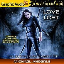 Love Lost (Dramatized Adaptation): The Kurtherian Gambit 3