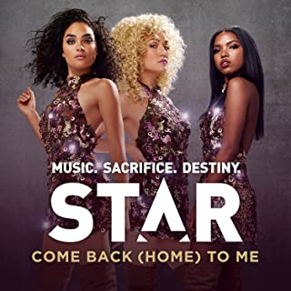 """Come Back (Home) To Me (From """"Star (Season 1)"""