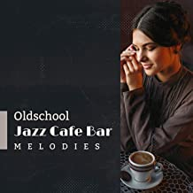 Oldschool Jazz Cafe Bar Melodies – 2019 Swing Instrumental Jazz for Vintage Jazz Club, Cafe or Bar, Music in Style from the 20's, Nostalgic Sounds of Piano, Contrabass, Sax, Trombone & Others