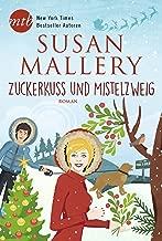 Zuckerkuss und Mistelzweig (Fool's Gold 27) (German Edition)