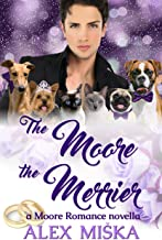 The Moore the Merrier: Moore Romance Book 2.5