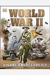 World War II Visual Encyclopedia (Dk History 10) Kindle Edition