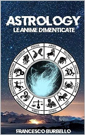 Astrology: Le anime dimenticate
