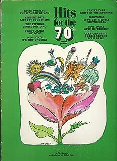 HITS FOR THE 70's - Piano/ Vocal/ Guitar (Songbook) feat. Elvis, Tom Jones, Vincent Bell, PIpkins, Sonny James, Vanity Fare, Montanas, Glen Campbell, Bobbie Gentry Petula Clark 1970