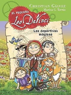 Las deportivas mágicas (El pequeño Leo Da Vinci 1) (Spanish Edition)