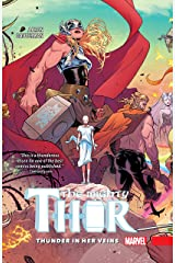 The Mighty Thor Vol. 1: Thunder In Her Veins (The Mighty Thor (2015-2018)) Kindle Edition