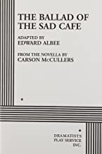The Ballad of the Sad Cafe (Acting Edition for Theater Productions)
