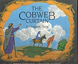 The Cobweb Curtain: A Christmas Story