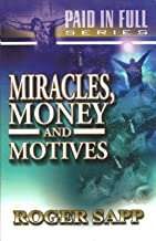 Miracles Money And Motives