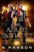 The Azrael Initiative (Kayla Falk Series Book 1)