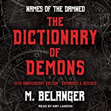 The Dictionary of Demons: Tenth Anniversary Edition: Names of the Damned