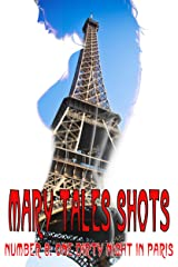 Mary Tales Shots #8: One Dirty Night In Paris Kindle Edition