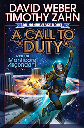 A Call to Duty (Manticore Ascendant series Book 1)