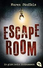 Escape Room – Es gibt kein Entkommen (German Edition)