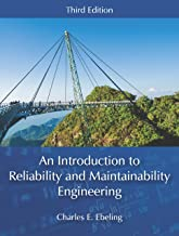 An Introduction to Reliability and Maintainability Engineering, Third Edition