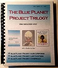 Blue Planet Project Trilogy - Blue Planet Project, Lost Chapters, Blue Planet Project Conspiracy - Extraterrestrials, UFOs