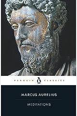 Meditations (Penguin Classics) Kindle Edition