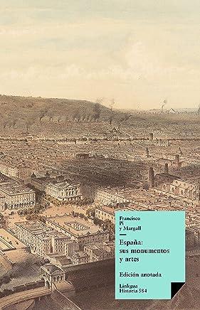 España: sus monumentos y artes, su naturaleza e historia (Spanish Edition)