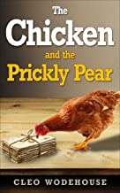 The Chicken and the Prickly Pear: An Email Romance