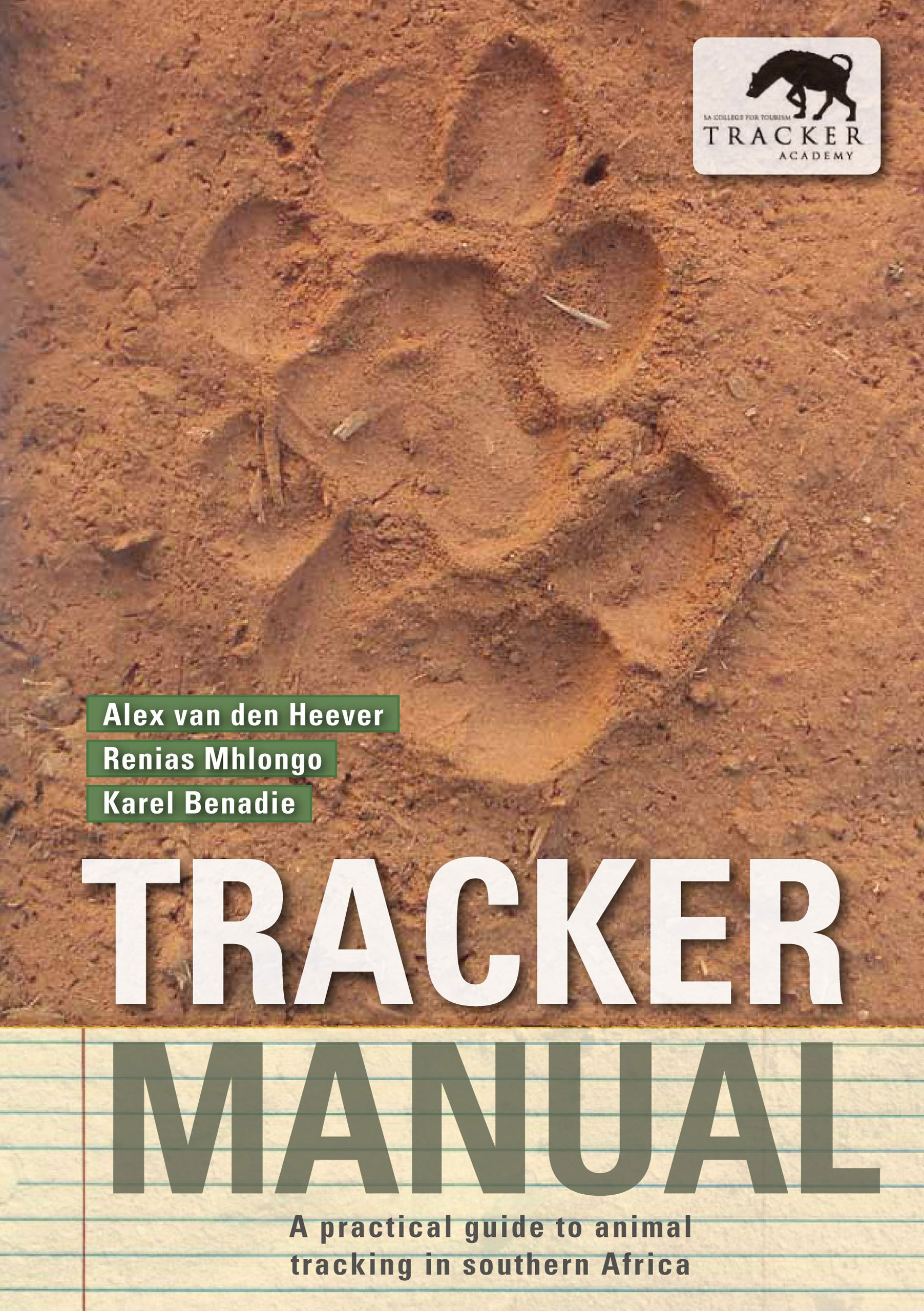 Image OfTracker Manual: A Practical Guide To Animal Tracking In Southern Africa