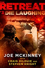 The Retreat #3: Die Laughing (The Retreat Series) Kindle Edition