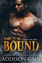 Born to be Bound (English Edition)
