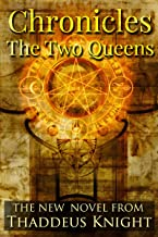 Chronicles: The Two Queens (The Medusa Publishing Paranormal Romance Series. Book 1)