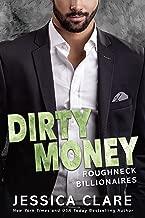 Dirty Money (Roughneck Billionaires Book 1)