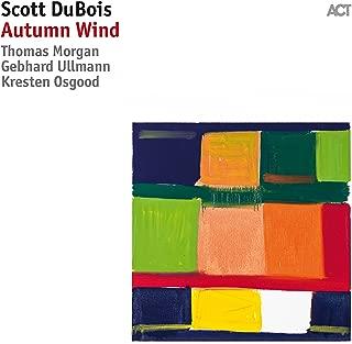 scott dubois autumn wind