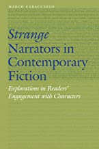 Strange Narrators in Contemporary Fiction: Explorations in Readers' Engagement with Characters (Frontiers of Narrative)