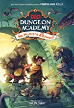 D&D Dungeon Academy No Humans Allowed