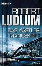 Das Kastler-Manuskript: Roman (German Edition)