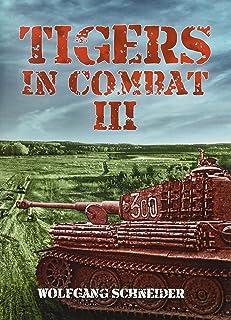 Tigers in Combat III: Operation, Training, Tactics