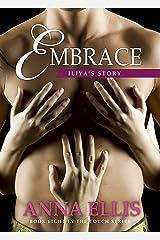 Embrace - Iliya's Story: A Ménage Romance (Touch Book 8) Kindle Edition